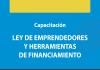 Capacitación sobre ley de emprendedores y financiamiento